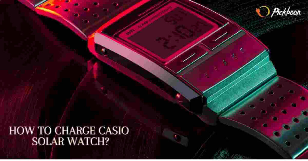How To Charge Casio Solar Watch?